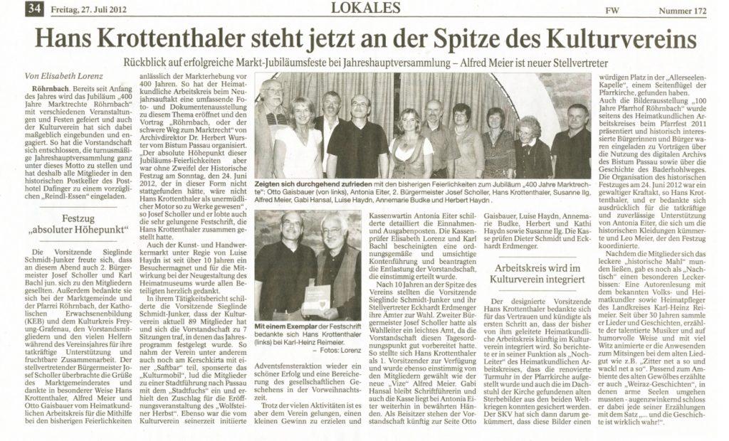 Pressebericht in der PNP vom 27. Juli 2012 - Hans Krottenthaler steht jetzt an der Spitze des Kulturvereins
